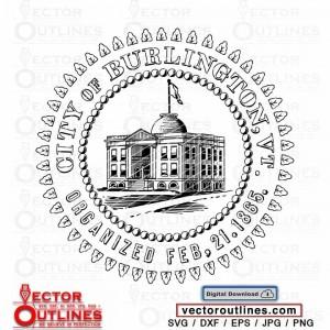 Seal of The City of Burlington VT svg vector logo cnc laser cricut file
