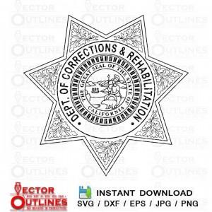 CALIFORNIA DEPT of Correction and Rehabilitation CDCR badge svg dxf cnc