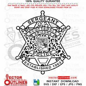 Scottsdale Sergeant Police Badge Vector Svg Dxf Cnc Cut File, Laser Cut, Cricut Svg, Vinyl Cut, Svg Engraving File
